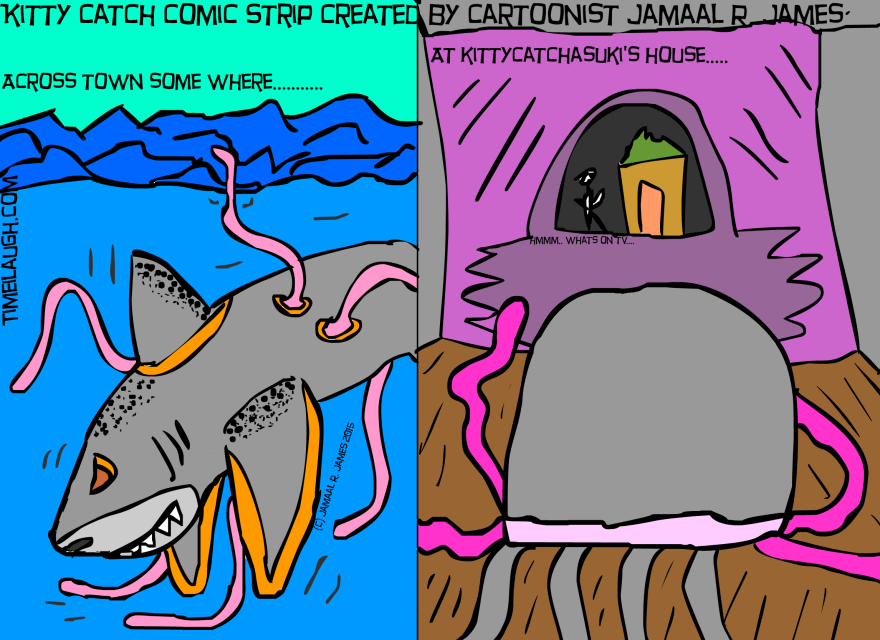 Kitty Catch Comic Strip created by Cartoonist Jamaal R. James for James Creative Arts And Entertainment Company. Sharkamorliman gets a makeover