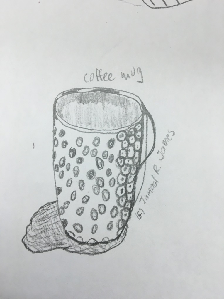 Coffee Mug Drawing by Cartoonist/Illustrator Jamaal R. James for James Creative Arts And Entertainment Company. Coffee. Morning Coffee.