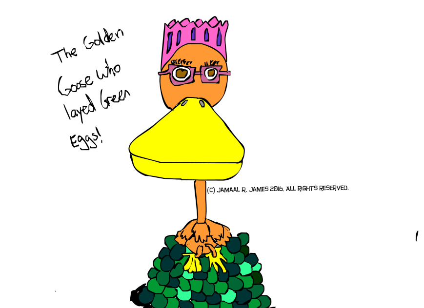 The Golden Goose who Layed Green Eggs Children's Book created by Cartoonist/Illustrator Jamaal R. James for James Creative Arts And Entertainment Company.