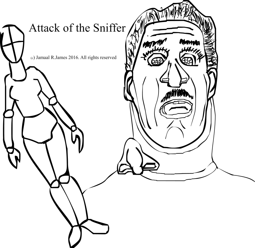 Attack of the sniffer concept art by Visionary Film Director Jamaal R. James for James Creative Arts And Entertainment Company.
