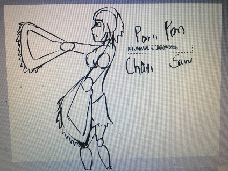 Pom Pom Chain Saw character sketch by Cartoonist/illustrator Jamaal R. James for James Creative Arts And Entertainment Company. cheerleader