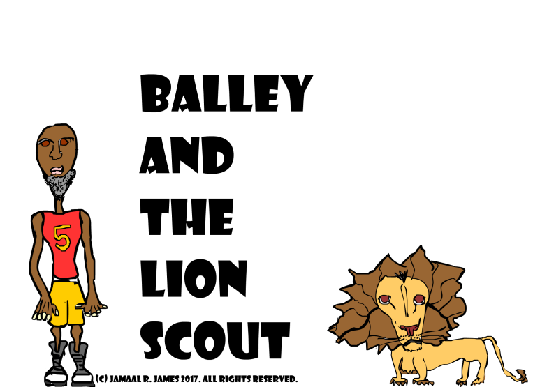 Balley and the Lion Scout created by Cartoonist Jamaal R. James for James creative arts And Entertainment Company. drawing art illustration. jcaaec