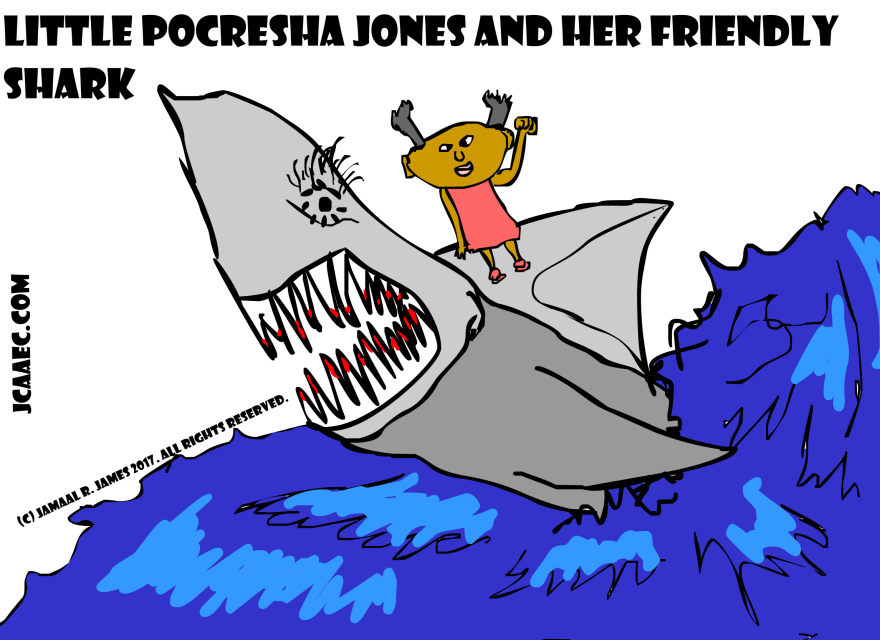 Little Pocresha Jones and her Friendly shark created by Cartoonist Jamaal R. James for James Creative Arts And Entertainment Company.  sharks in the water. shark cartoon drawing. jcaaec
