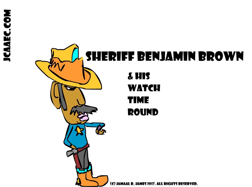 Children's Book Character Sheriff Benjamin Brown by Cartoonist Jamaal R. James for James Creative Arts And Entertainment Company. lasd sherrifs jcaaec