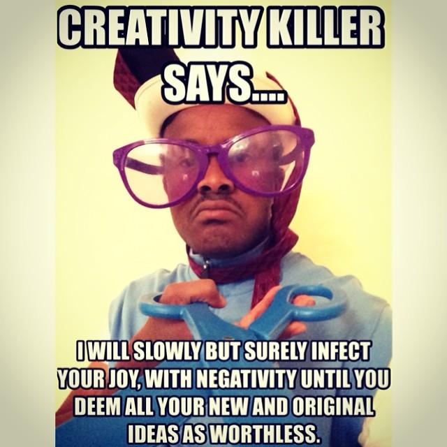 Creativity Killer for Creative Types