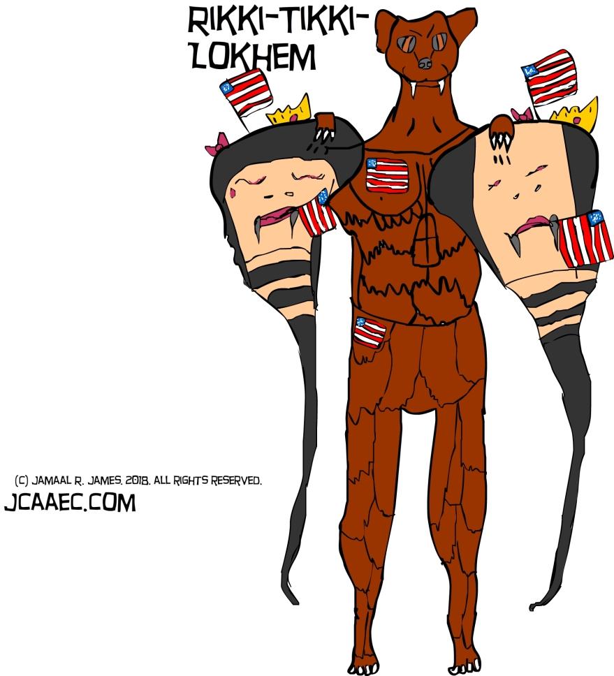 rikki-tikki-lokhem-jcaaec-thisisAmerica-hackmeallyouwant-imstillwinning